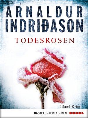 cover image of Todesrosen