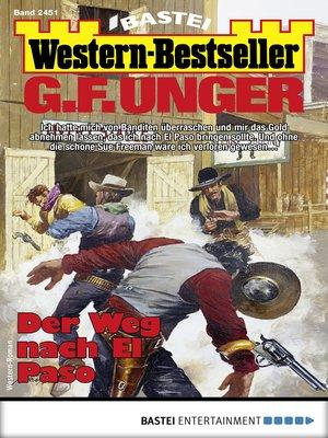 cover image of G. F. Unger Western-Bestseller 2451--Western