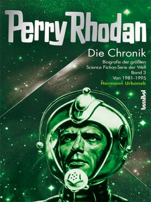 cover image of Die Perry Rhodan Chronik, Band 3