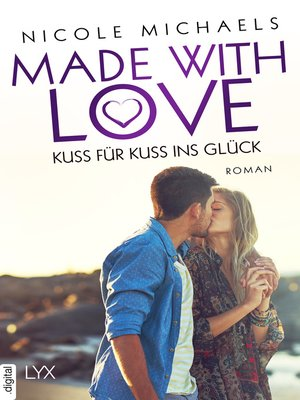 cover image of Made with Love--Kuss für Kuss ins Glück