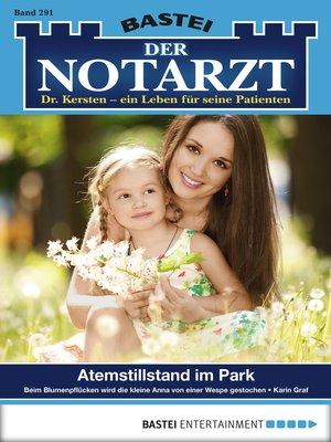 cover image of Der Notarzt--Folge 291
