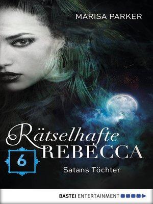 cover image of Rätselhafte Rebecca 06