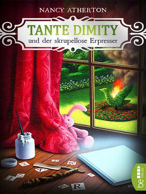 cover image of Tante Dimity und der skrupellose Erpresser
