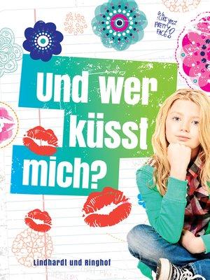 cover image of Und wer küßt mich?
