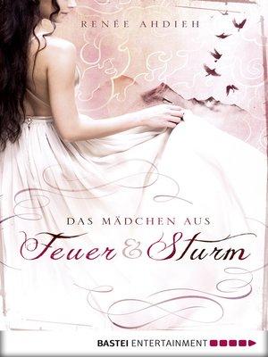 cover image of Das Mädchen aus Feuer und Sturm