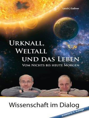 cover image of Urknall, Weltall und das Leben