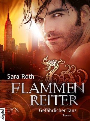 cover image of Flammenreiter--Gefährlicher Tanz