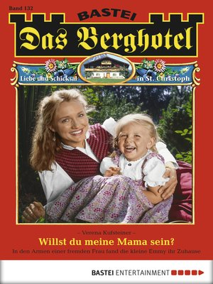 cover image of Das Berghotel--Folge 132