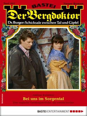 cover image of Der Bergdoktor 1943--Heimatroman