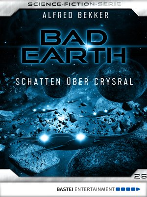 cover image of Bad Earth 26--Science-Fiction-Serie