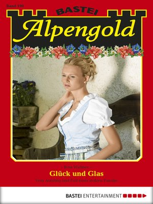 cover image of Alpengold--Folge 190