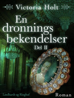 cover image of En dronnings bekendelser--Del 2