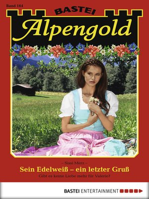 cover image of Alpengold--Folge 164
