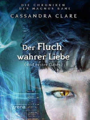 cover image of Der Fluch wahrer Liebe und erster Dates