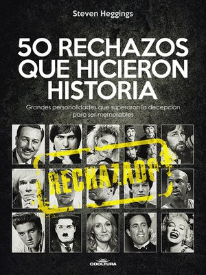 cover image of 50 RECHAZOS QUE HICIERON HISTORIA