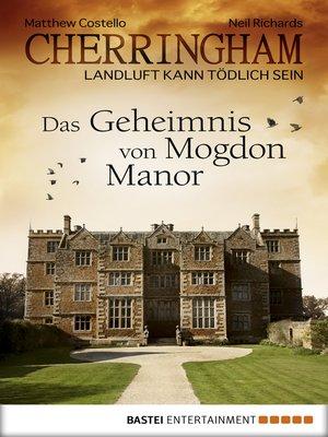 cover image of Cherringham--Das Geheimnis von Mogdon Manor