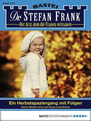 cover image of Dr. Stefan Frank--Folge 2210