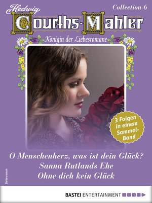 cover image of Hedwig Courths-Mahler Collection 6--Sammelband