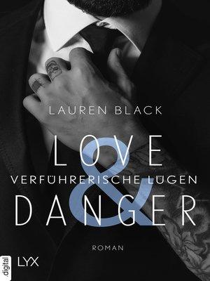 cover image of Love & Danger--Verführerische Lügen