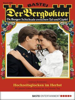 cover image of Der Bergdoktor--Folge 1886