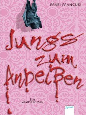 cover image of Jungs zum Anbeißen