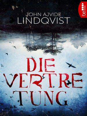 cover image of Die Vertretung