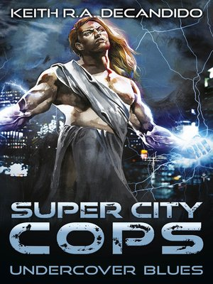 cover image of Super City Cops --Undercover Blues