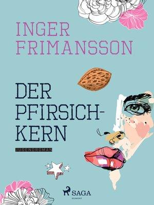 cover image of Der Pfirsichkern