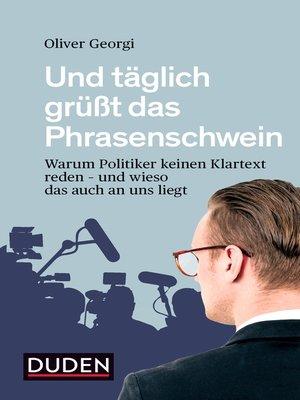 cover image of Und täglich grüßt das Phrasenschwein