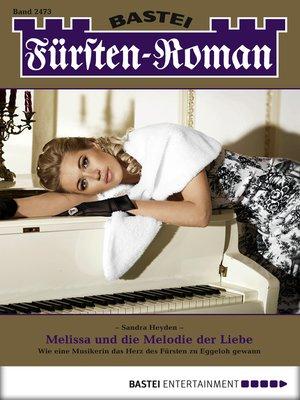 cover image of Fürsten-Roman--Folge 2473