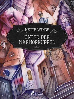 cover image of Unter der Marmorkuppel