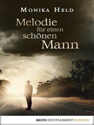 cover image of Melodie für einen schönen Mann