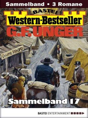 cover image of G. F. Unger Western-Bestseller Sammelband 17