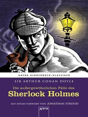 cover image of Die außergewöhnlichen Fälle des Sherlock Holmes
