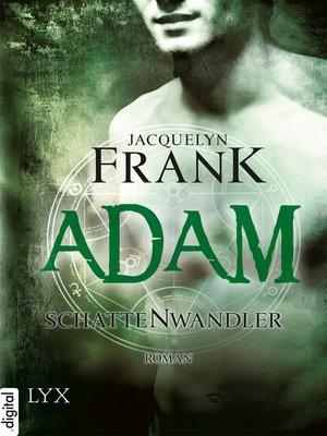 cover image of Schattenwandler--Adam
