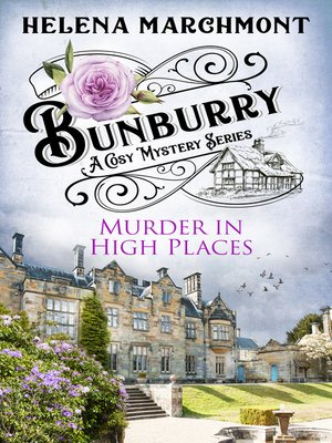 cover image of Bunburry--Murder in High Places