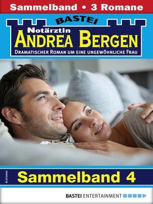 cover image of Notärztin Andrea Bergen Sammelband 4--Arztroman