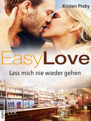 cover image of Easy Love--Lass mich nie wieder gehen