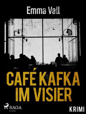 cover image of Café Kafka im Visier