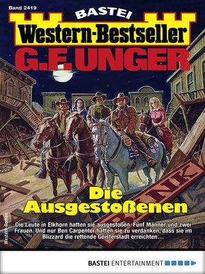 cover image of G. F. Unger Western-Bestseller 2419--Western