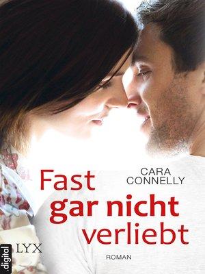 cover image of Fast gar nicht verliebt