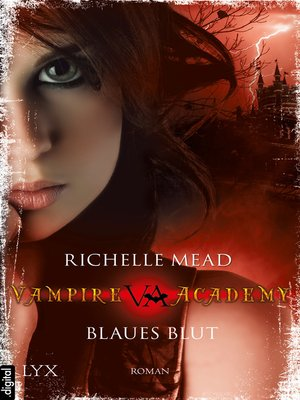 cover image of Vampire Academy--Blaues Blut