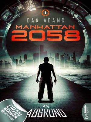 cover image of Manhattan 2058--Folge 1