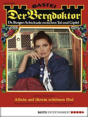 cover image of Der Bergdoktor--Folge 1685