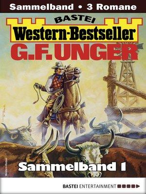 cover image of G. F. Unger Western-Bestseller Sammelband 1