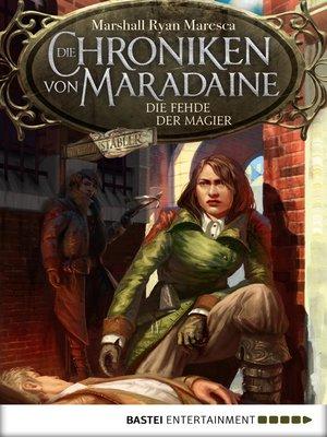 cover image of Die Chroniken von Maradaine--Die Fehde der Magier