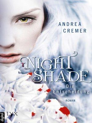 cover image of Nightshade--Die Entscheidung