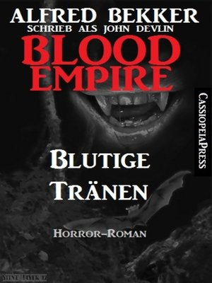 cover image of Blood Empire--Blutige Tränen