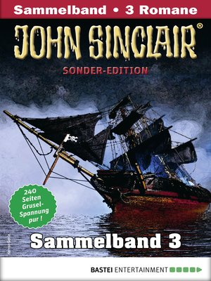 cover image of John Sinclair Sonder-Edition Sammelband 3--Horror-Serie