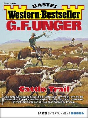 cover image of G. F. Unger Western-Bestseller 2416--Western
